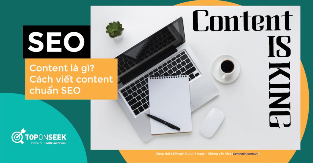 Content là gì? Cách viết content chuẩn SEO