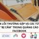 4 Lỗi thường gặp và các từ khóa bị cấm trong quảng cáo facebook
