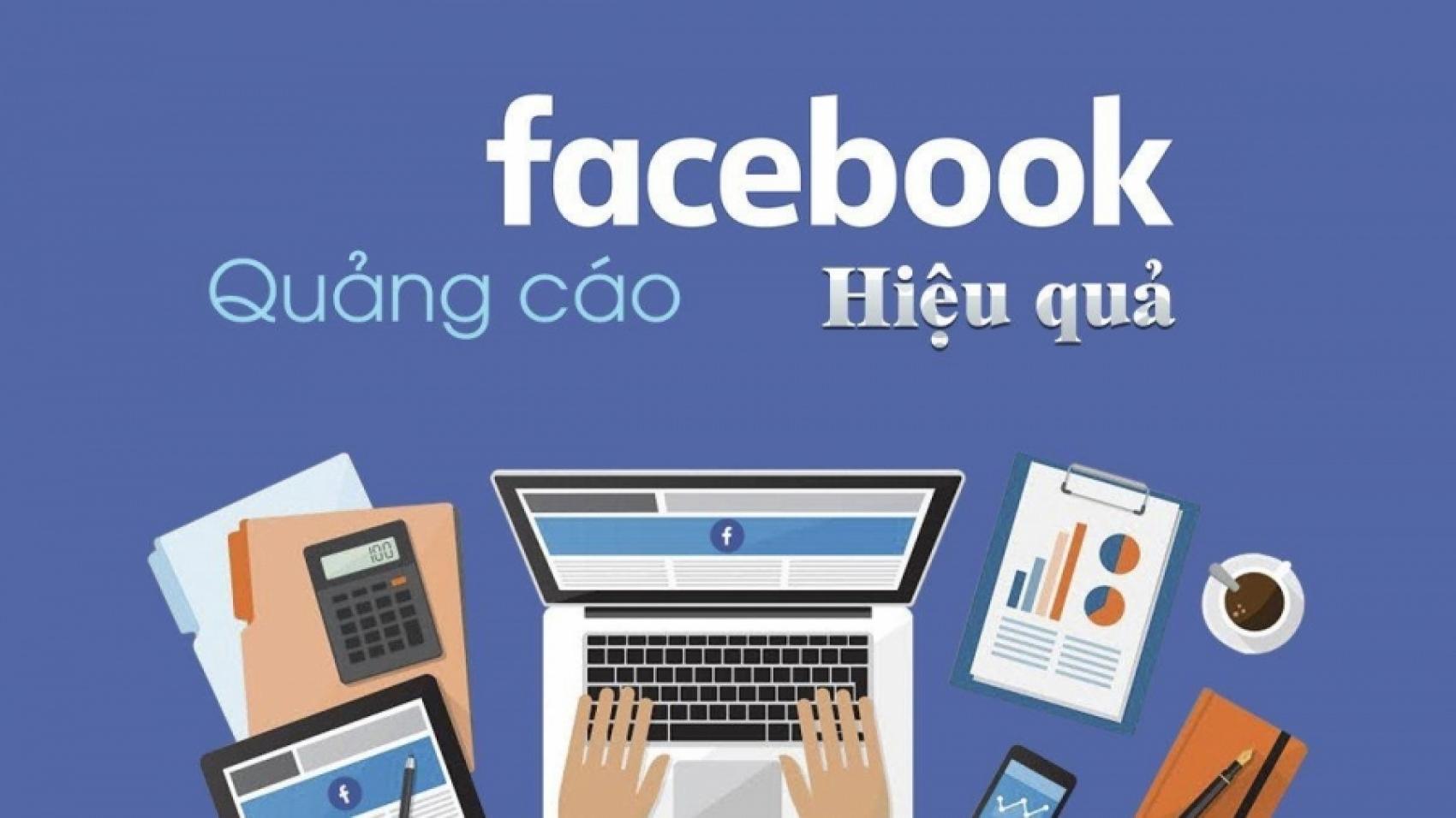 Kinh nghiệm chạy quảng cáo Facebook Hiệu Qủa