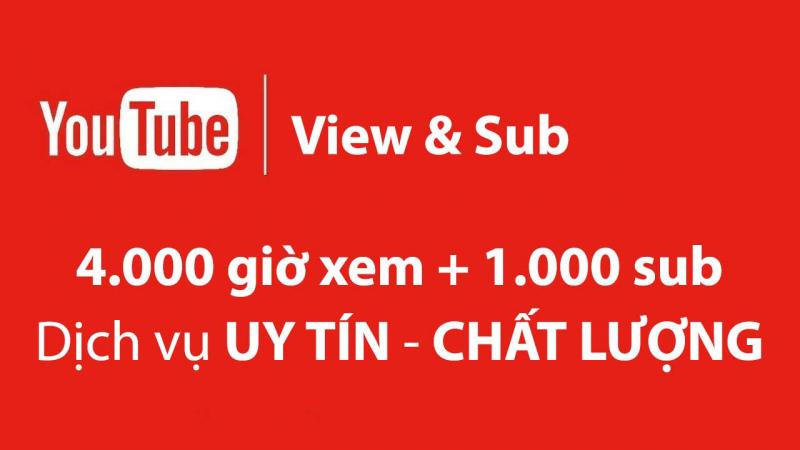 Dịch Vụ Tăng Sub, Chạy 4000 Giờ Xem Youtube Uy Tín- Tigobiz